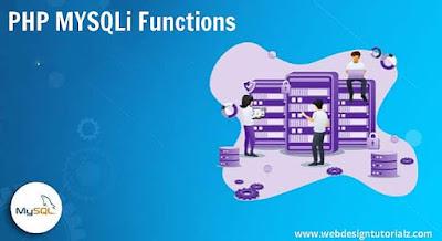 PHP MYSQLi Functions
