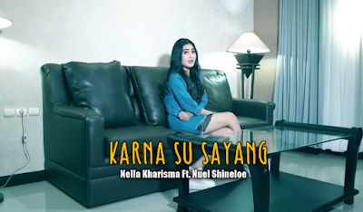 Karna Su Sayang Mp3 Cover by Nella Kharisma Ft. Nuel Shineloe