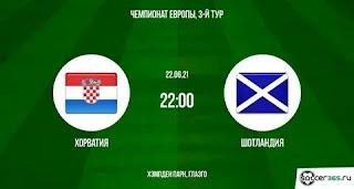 Хорватия – Шотландия где СМОТРЕТЬ ОНЛАЙН БЕСПЛАТНО 22 июня 2021 (ПРЯМАЯ ТРАНСЛЯЦИЯ) в 22:00 МСК.