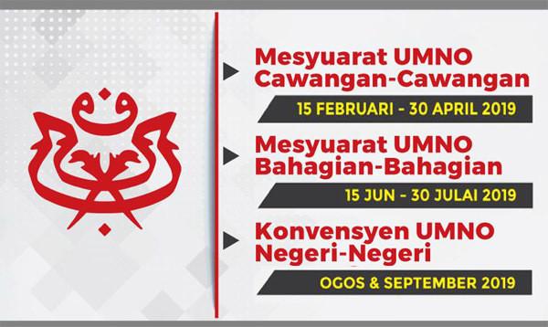 Tarikh Mesyuarat Cawangan & Bahagian UMNO 2019