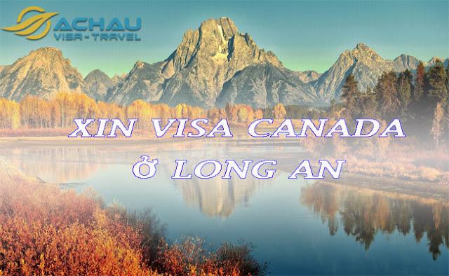 Xin visa Canada ở Long An như thế nào ?