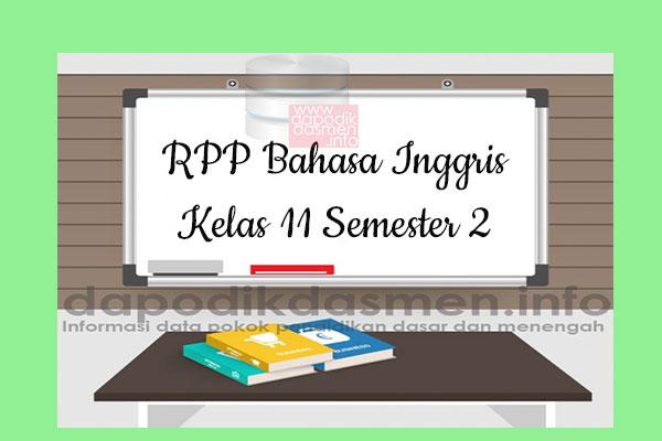 RPP Bahasa Inggris Kelas 11 SMA MA Semester 2 Revisi Terbaru 2019-2020