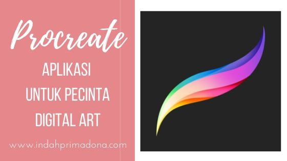 aplikasi procreate, aplikasi digital art, membuat digital art dengan procreate, procreate aplikasi untuk pecinta digital art, pecinta digital art