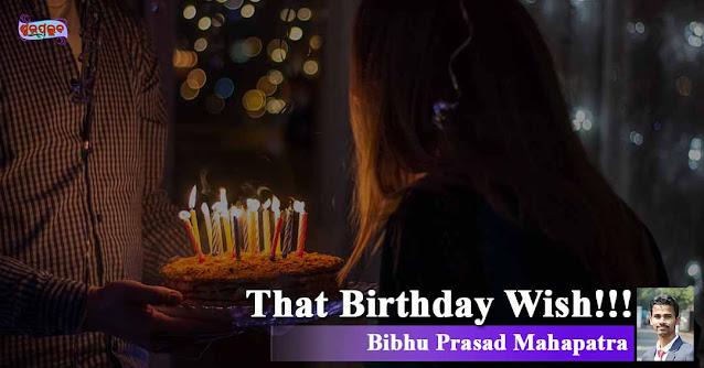 That Birthday Wish!!!