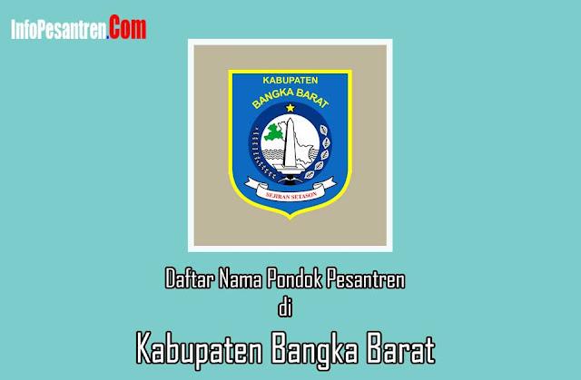 Pondok Pesantren di Kabupaten Bangka Barat