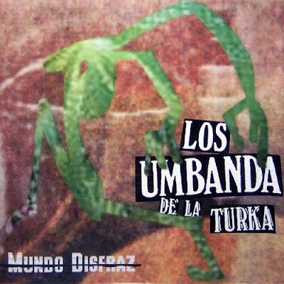 LOS UMBANDA - Mundo Disfraz (1999)