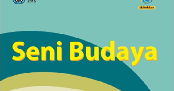 Blog Ilmu Matematika Buku Seni Budaya Kelas 7 Revisi 2016 Oleh Yoyo Apriyanto Phone