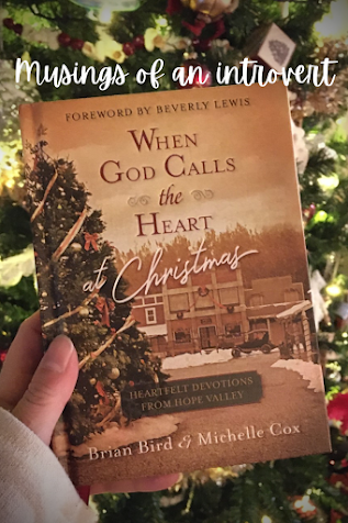 book cover of When God Calls the Heart at Christmas by Brian Bird and Michelle Cox with a Christmas tree in the background