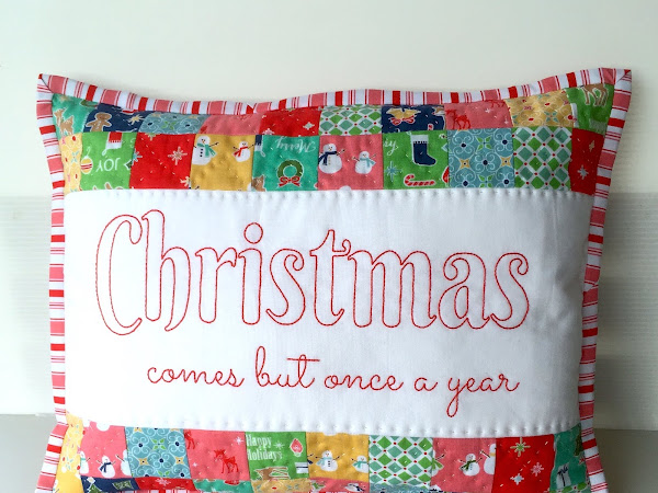Christmas Comes But Once A Year {Embroidered Cushion}