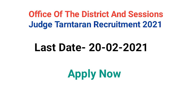 Office Of The District And Sessions Judge Tarntaran Recruitment 2021