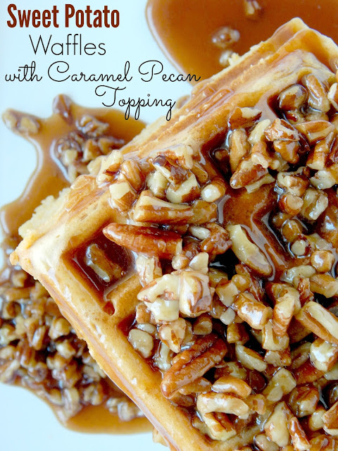 Sweet Potato Waffles with Caramel Pecan Topping...Crispy, rich, sweet and a topping that is over the top! (sweetandsavoryfood.com)