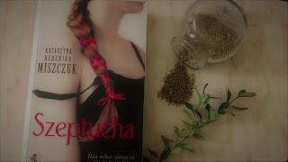 SZEPTUCHA - Katarzyna Berenika Miszczuk (Cykl: Kwiat paproci tom 1)