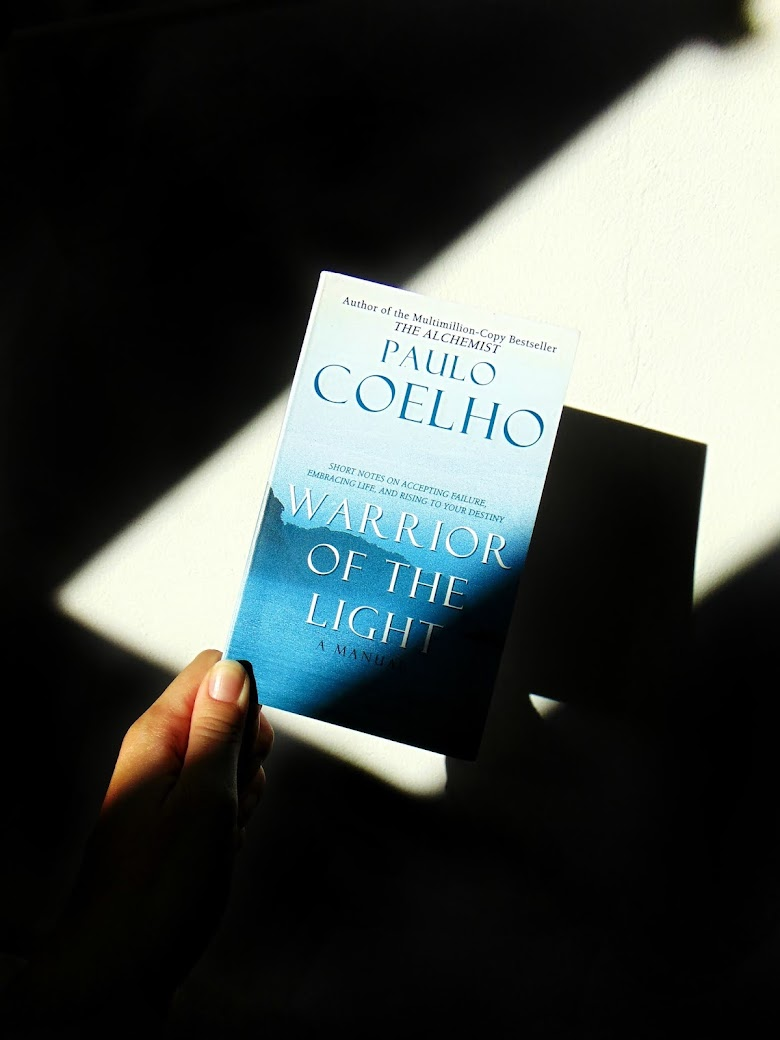 """5 Things I've Learned From """"Warrior Of The Light"""" by Paulo Coelho"""