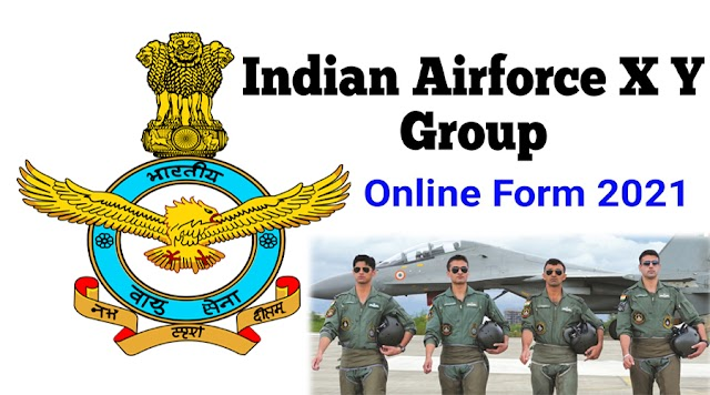 Join Indian X Y Group 01/2022 Online Form 2021 || Indian Airforce Online Form Apply 2021 || Careers News