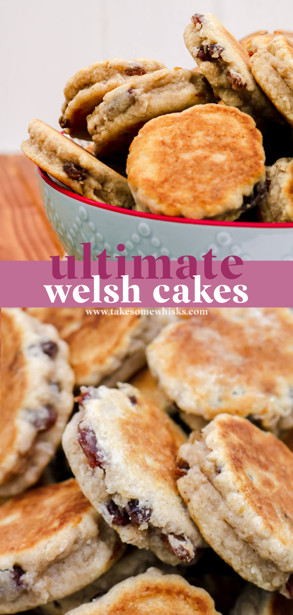 Ultimate Welsh Cakes   Take Some Whisks