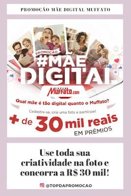 Promoção Mãe Digital! #mãedigitalmuffato #Muffato #ébemfeito #ébemfresh #supermuffato #participe #boasorte #mamãe #crianca #maternidade #nascimento #maedeprimeiraviagem #bebê #família #criança #filhos #gestante #mae #digitalinfluencer #blogueiras #desconto #liquidação #liquida #promocao #vendasonline #oferta #sonhegrande #sonhos #empreendedora #mmn #geracaodevalor #sucesso #prosperidade #liberdadefinanceira #crescimento #negocios #empresas