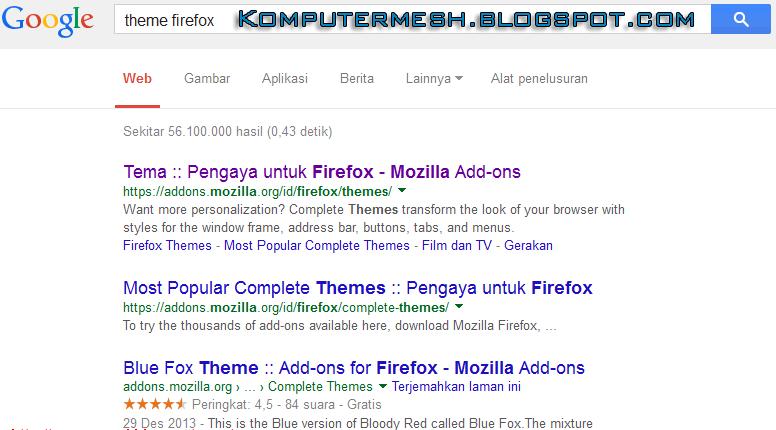Mengganti Tampilan Firefox Menjadi Lebih Keren dan menarik