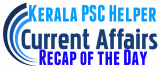 Kerala PSC Current Affairs 2 August 2019
