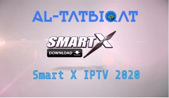 تحميل تطبيق Smart X IPTV 2020 + كود التفعيل لمدة سنة