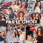 Pas Le Choix – Now United