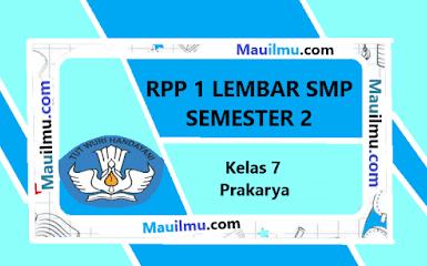 https://www.mauilmu.com/2020/11/rpp-1-lembar-prakarya-kelas-7-semester.html