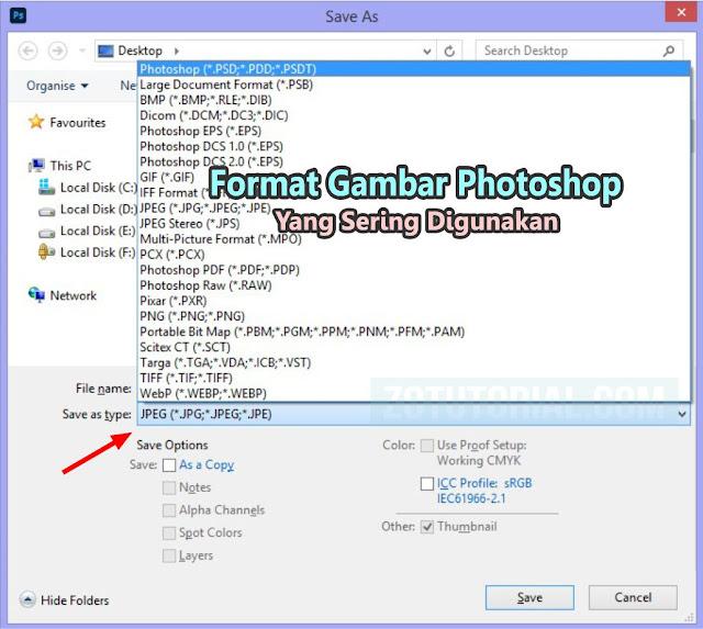 8 Format Gambar Photoshop Yang Sering Digunakan by zotutorial.com