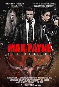 Max Payne Retribution 2017 English Movie Download WEB HD 720P at movies500.me