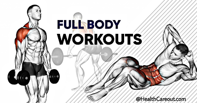 How to do full body workout in gym healthcareout.com