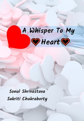 A Whisper To My Heart