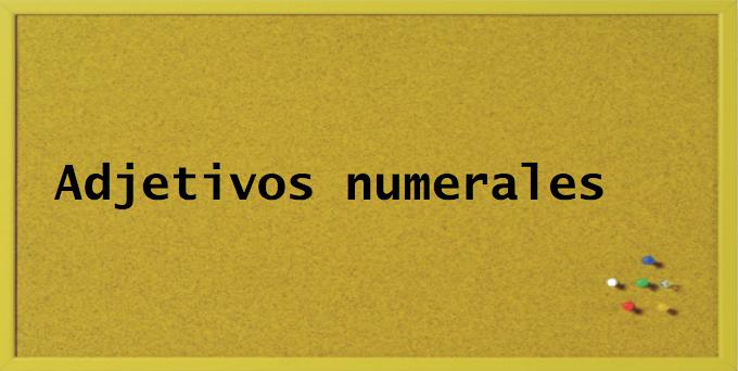EJEMPLOS DE ADEJTIVOS NUMERALES