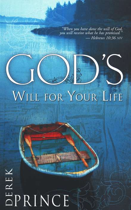 God's Will for Your Life by Derek Prince (eBook in PDF) - Passion