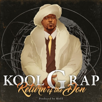 Kool G Rap - Retun Of Don