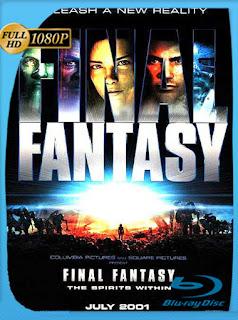 Final Fantasy El Espiritu En Nosotros [2001]HD [1080p] Latino [GoogleDrive] SilvestreHD