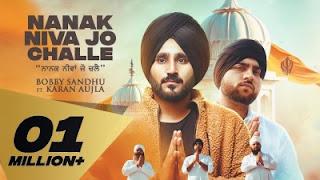 Nanak Niva Jo Challe Lyrics Bobby Sandhu and Karan Aujla