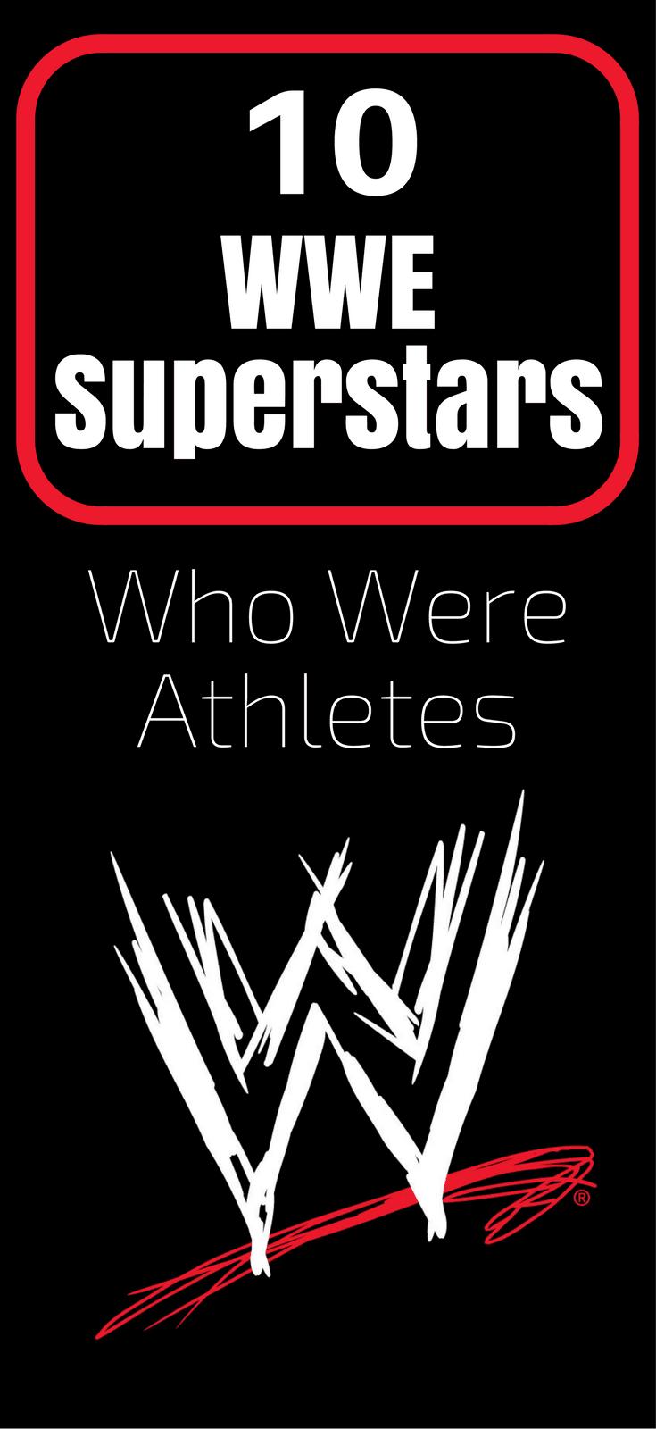 10 WWE Superstars Who Were Athletes