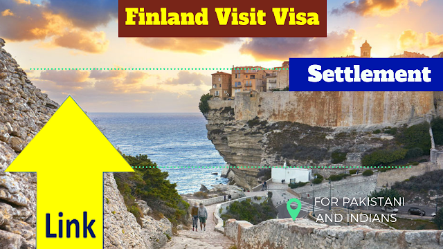 Finland Visit Visa AND Settlement