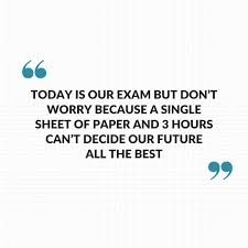 Best Exam Quotes