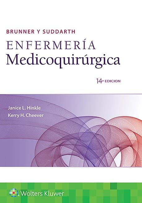 Brunner y Suddarth: Enfermería medicoquirúrgica, 14va Edición – Janice L. Hinkle