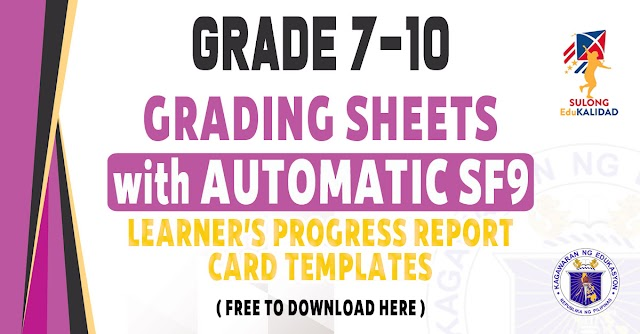 GRADING SHEETS WITH AUTOMATIC SCHOOL FORM 9 FOR GRADE 7 TO 10 - FREE DOWNLOAD