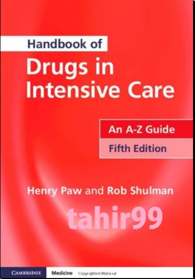 Handbook of Drugs in Intensive Care- An A-Z Guide - 5th