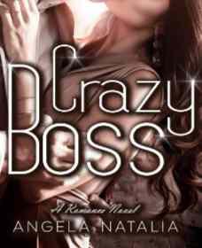 Novel Crazy Boss Karya Angela Natalia Full Episode