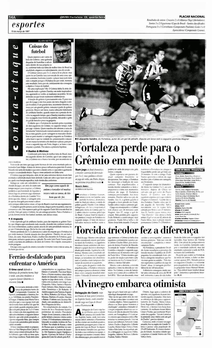 Copa do Brasil 1997  O dia em que Sandro Preischdat mostrou ao goleiro  gremista Darnlei seu cartão de visita  um gol 2f3b3812cf9b7