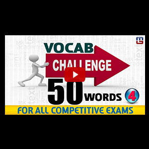 Exam Vocabulary Challenge | 4 | Quiz | English | All Competitive Exams