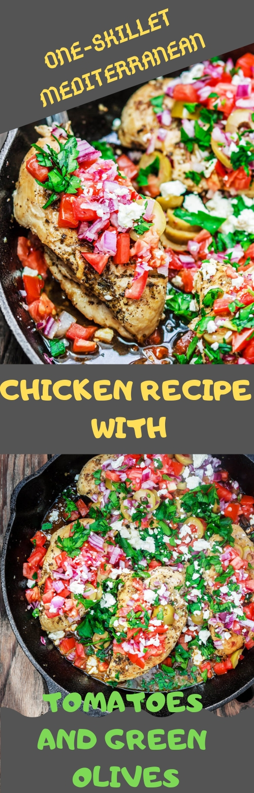 ONE-SKILLET MEDITERRANEAN CHICKEN RECIPE WITH TOMATOES AND GREEN OLIVES #CHICKEN #TOMATOES #DINNER