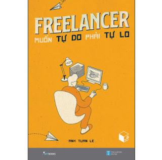 Freelancer Muốn Tự Do Phải Tự Lo ebook PDF-EPUB-AWZ3-PRC-MOBI