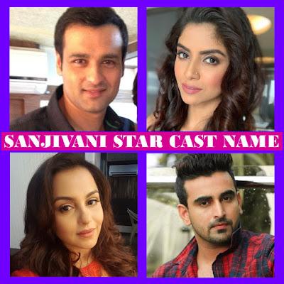 Sanjivani Star Cast Name List 2, Crew, Star Plus TV Show