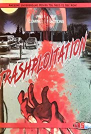 Watch Trashsploitation Online Free 2018 Putlocker