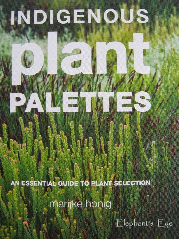 Indigenous plant palettes Marijke Honig