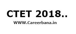 CTET 2018,CTET 2018 Now Bed Pass Students Can Apply For Both Papers