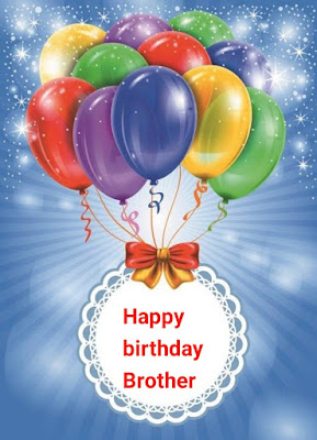 happy birthday Wishes for brother, Happy Birthday Shayari Wishes sms For Borther, birthday status for brother, heart touching birthday wishes for brother in hindi, birthday whatsapp status for brother